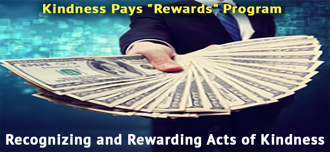 Kindness Pays Reward program